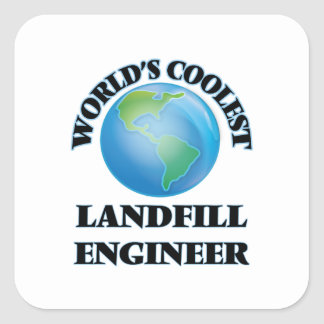 World's coolest Landfill Engineer Square Sticker