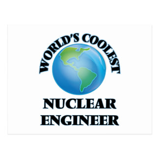 World's coolest Nuclear Engineer Post Card
