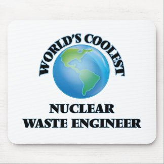 World's coolest Nuclear Waste Engineer Mouse Pads
