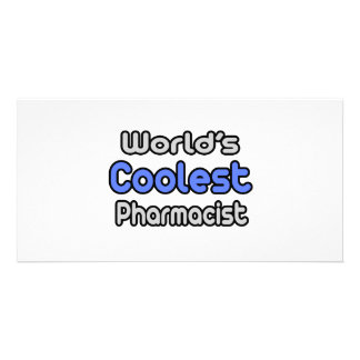 World's Coolest Pharmacist Customized Photo Card