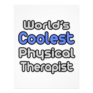 World's Coolest Physical Therapist 21.5 Cm X 28 Cm Flyer