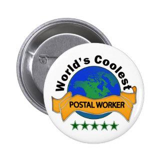 World's Coolest Postal Worker 6 Cm Round Badge