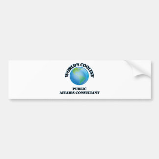 World's coolest Public Affairs Consultant Bumper Sticker