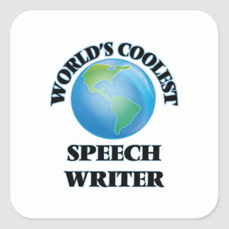 World's coolest Speech Writer Square Stickers
