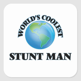 World's coolest Stunt Man Square Sticker