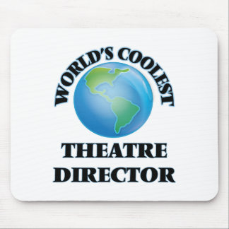 World's coolest Theatre Director Mouse Pads