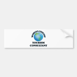 World's coolest Tourism Consultant Bumper Sticker