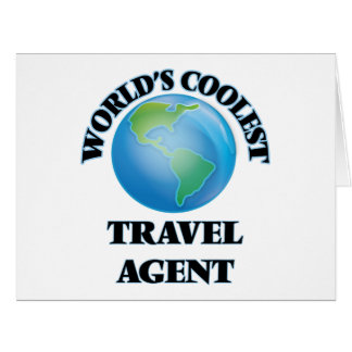 World's coolest Travel Agent Greeting Cards