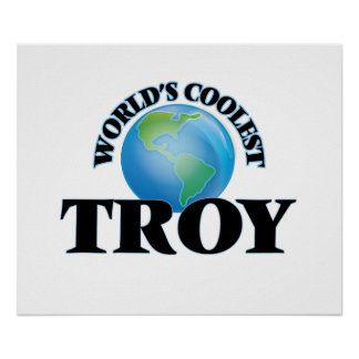 World's Coolest Troy Print