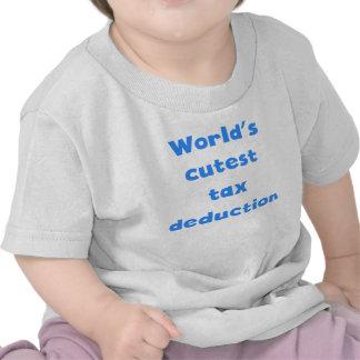World's Cutest Tax Deduction T-shirt
