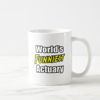 World's Funniest Actuary Coffee Mug