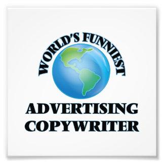 World's Funniest Advertising Copywriter Photo Art