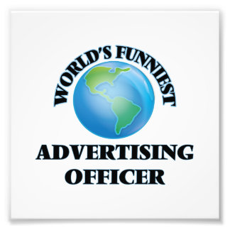 World's Funniest Advertising Officer Photo Print