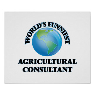 World's Funniest Agricultural Consultant Posters