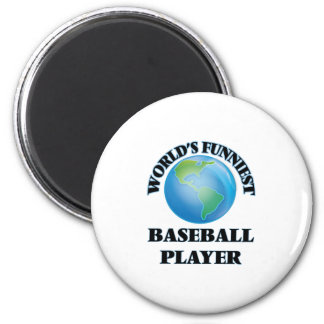 World's Funniest Baseball Player Fridge Magnet