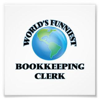 World's Funniest Bookkeeping Clerk Photo Art