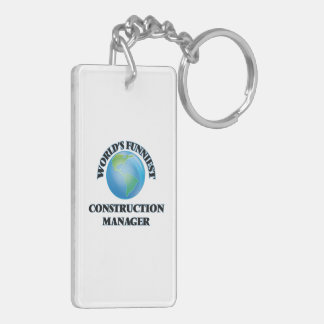 World's Funniest Construction Manager Rectangle Acrylic Key Chain