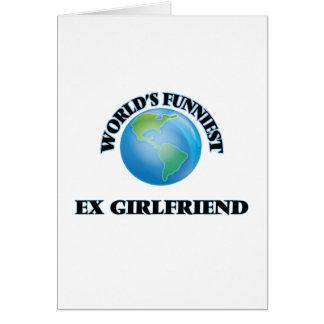 World's Funniest Ex-Girlfriend Card