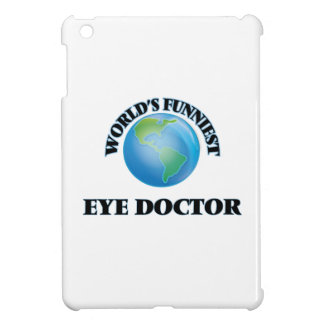 World's Funniest Eye Doctor iPad Mini Cases