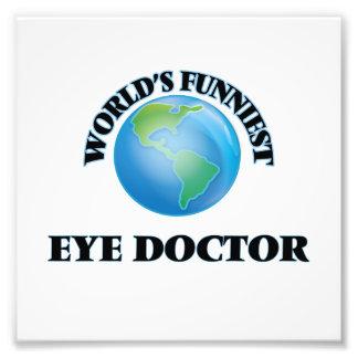 World's Funniest Eye Doctor Photo Print