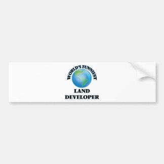 World's Funniest Land Developer Bumper Stickers
