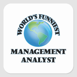 World's Funniest Management Analyst Square Stickers