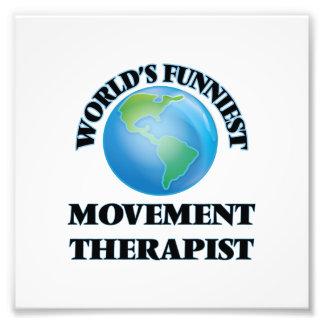 World's Funniest Movement Therapist Photo Print
