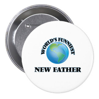 World's Funniest New Father 7.5 Cm Round Badge