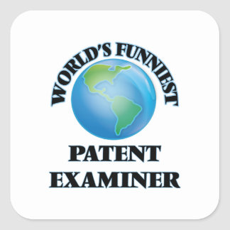 World's Funniest Patent Examiner Square Sticker