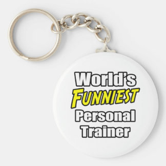 World's Funniest Personal Trainer Basic Round Button Key Ring