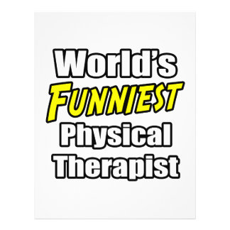 World's Funniest Physical Therapist 21.5 Cm X 28 Cm Flyer