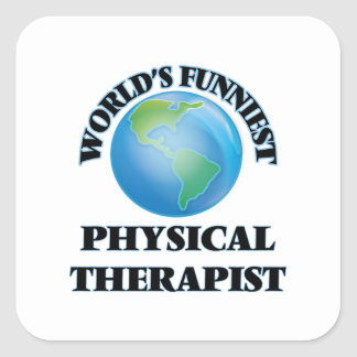 World's Funniest Physical Therapist Square Sticker