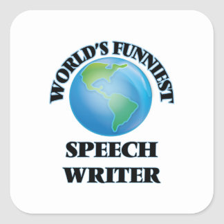 World's Funniest Speech Writer Square Stickers