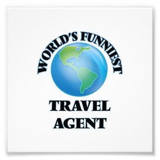 World's Funniest Travel Agent Art Photo