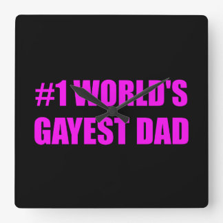 Worlds Gayest Dad Square Wall Clock