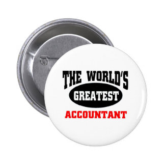 World's  greatest Accountant 6 Cm Round Badge
