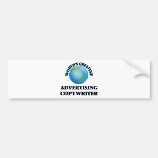 World's Greatest Advertising Copywriter Bumper Stickers