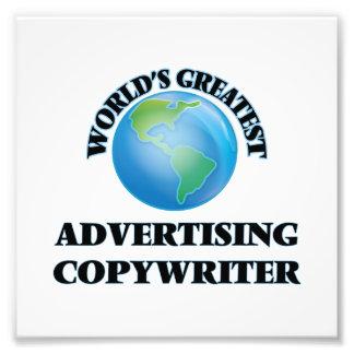 World's Greatest Advertising Copywriter Photographic Print