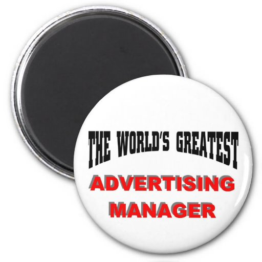 World's Greatest Advertising Manager Refrigerator Magnet