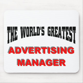 World's Greatest Advertising Manager Mouse Pad