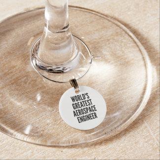 Worlds Greatest Aerospace Engineer Wine Charm