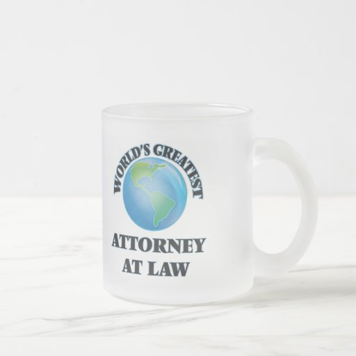 World's Greatest Attorney At Law Mugs