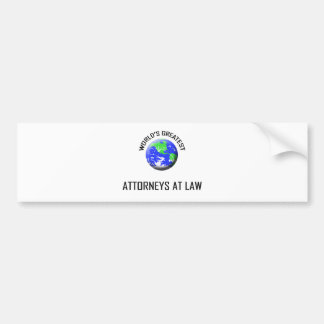 World's Greatest Attorneys At Law Bumper Stickers