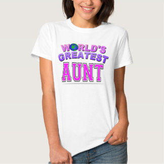 WORLD'S GREATEST AUNT TEES