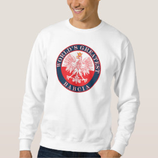 World's Greatest Babcia Sweatshirt
