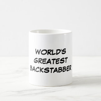 """World's Greatest Backstabber"" Mug"