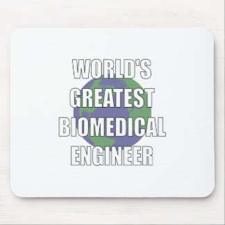 World's Greatest Biomedical Engineer Mouse Pad