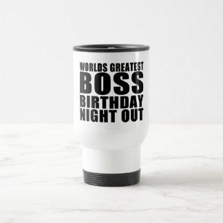 Worlds Greatest Boss Birthday Night Out Mugs