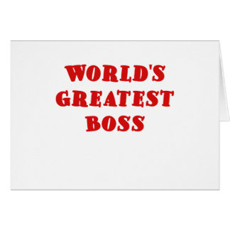 Worlds Greatest Boss Greeting Cards