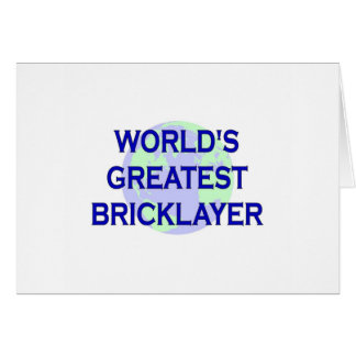 World's Greatest Bricklayer Card